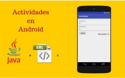 Actividades en Android, aprende como funcionan.