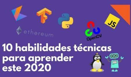 10 Habilidades técnicas para aprender este 2020