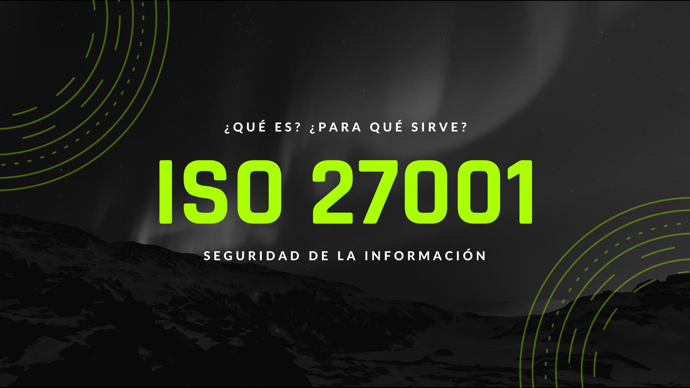 ISO 27001 Implementación